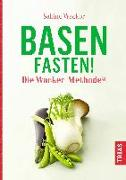 Cover-Bild zu Basenfasten! Die Wacker-Methode® (eBook) von Wacker, Sabine