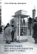 Cover-Bild zu Bedeutsame Belanglosigkeiten von Lampugnani, Vittorio Magnago