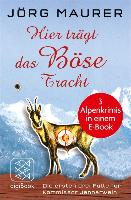 Cover-Bild zu Hier trägt das Böse Tracht (eBook) von Maurer, Jörg