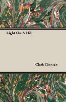 Cover-Bild zu Light on a Hill von Duncan, Clark