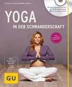 Cover-Bild zu Yoga in der Schwangerschaft (+ DVD) von Thielemann-Kapell, Patricia