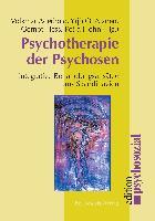 Cover-Bild zu Psychotherapie der Psychosen von Aderhold, Volkmar (Hrsg.)