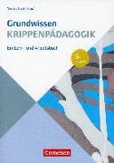 Cover-Bild zu Grundwissen Krippenpädagogik von Bodenburg, Inga