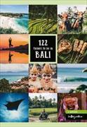 Cover-Bild zu 122 Things to Do in Bali von Hess, Petra