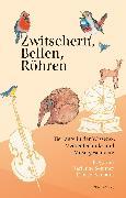 Cover-Bild zu Zwitschern, Bellen, Röhren (eBook) von Fischer, Andreas