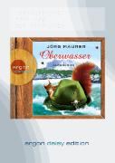 Cover-Bild zu Oberwasser (DAISY Edition) von Maurer, Jörg