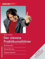 Cover-Bild zu Der clevere Praktikumsführer von Adam, Birgit