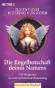 Cover-Bild zu Die Engelbotschaft deines Namens von Rohr, Wulfing von