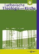 Cover-Bild zu Lutherische Theologie und Kirche, Heft 03/2016 - ganzes Heft (eBook) von Klän, Werner (Hrsg.)