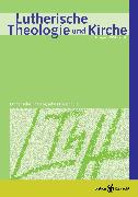 Cover-Bild zu Lutherische Theologie und Kirche, Heft 04/2014 - ganzes Heft (eBook) von Voigt, Hans-Jörg