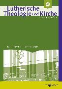 Cover-Bild zu Lutherische Theologie und Kirche, Heft 01-02/2016 - ganzes Heft (eBook) von Klän, Werner
