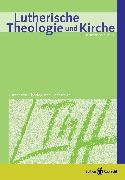 Cover-Bild zu Lutherische Theologie und Kirche, Heft 04/2012 - ganzes Heft (eBook) von Klän, Werner (Hrsg.)