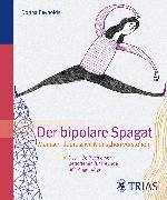 Cover-Bild zu Der Bipolare Spagat (eBook) von Reynolds, Donna