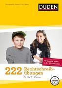 Cover-Bild zu 222 Rechtschreibübungen (5. bis 8. Klasse) von Dudenredaktion
