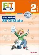 Cover-Bild zu FiT FÜR DIE SCHULE: Das kann ich! 88 Diktate 2. Klasse von Essers, Andrea