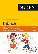 Cover-Bild zu Wissen - Üben - Testen: Deutsch - Diktate, 2. Klasse von Holzwarth-Raether, Ulrike