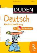 Cover-Bild zu Deutsch in 15 Minuten - Rechtschreibung 3. Klasse von Hennig, Dirk (Illustr.)