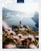 Cover-Bild zu Wanderbildband Dein Augenblick Alpen von KOMPASS-Karten GmbH (Hrsg.)