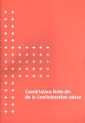 Cover-Bild zu Constitution fédérale de la Conféderation suisse