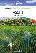 Cover-Bild zu Lonely Planet Bali de Cerca von Lonely Planet