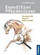 Cover-Bild zu Expedition Pferdekörper (eBook) von Bührer-Lucke, Gisa
