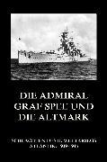 Cover-Bild zu Die Admiral Graf Spee und die Altmark (eBook) von Beck, Jürgen (Hrsg.)