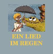 Cover-Bild zu Ein Lied im Regen (eBook) von Beck, Jürgen (Hrsg.)