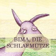 Cover-Bild zu Bima, die Schlafmütze (eBook) von Beck, Jürgen (Hrsg.)