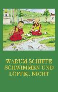Cover-Bild zu Warum Schiffe schwimmen und Löffel nicht (eBook) von Beck, Jürgen (Hrsg.)