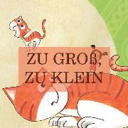 Cover-Bild zu Zu groß! Zu klein! (eBook) von Beck, Jürgen (Hrsg.)