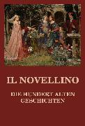 Cover-Bild zu Il Novellino - Die hundert alten Geschichten (eBook) von Beck, Jürgen (Hrsg.)