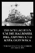 Cover-Bild zu Die Schlachten um die Halbinsel Hel, Gdynia und Kepa Oksywska (eBook) von Beck, Jürgen (Hrsg.)