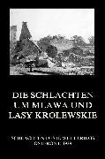 Cover-Bild zu Die Schlachten um Mlawa und Lasy Krolewskie (eBook) von Beck, Jürgen (Hrsg.)