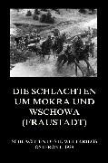 Cover-Bild zu Die Schlachten um Mokra und Wschowa (Fraustadt) (eBook) von Beck, Jürgen (Hrsg.)