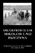 Cover-Bild zu Die Gefechte um Mikolów und Pszczyna (eBook) von Beck, Jürgen (Hrsg.)