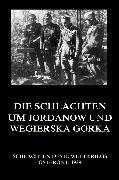 Cover-Bild zu Die Schlachten um Jordanów und Wegierska Górka (eBook) von Beck, Jürgen (Hrsg.)