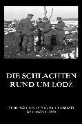 Cover-Bild zu Die Schlachten rund um Lódz (eBook) von Beck, Jürgen (Hrsg.)