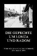 Cover-Bild zu Die Gefechte um Lomza und Radom (eBook) von Beck, Jürgen (Hrsg.)
