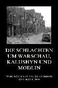 Cover-Bild zu Die Schlachten um Warschau, Kalushyn und Modlin (eBook) von Beck, Jürgen (Hrsg.)