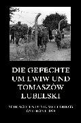 Cover-Bild zu Die Gefechte um Lwiw und Tomaszów Lubelski (eBook) von Beck, Jürgen (Hrsg.)