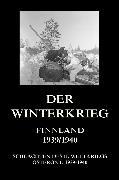 Cover-Bild zu Der Winterkrieg - Finnland 1939/1940 (eBook) von Beck, Jürgen (Hrsg.)