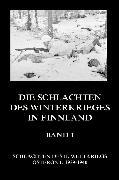 Cover-Bild zu Die Schlachten des Winterkrieges in Finnland, Band 1 (eBook) von Beck, Jürgen (Hrsg.)