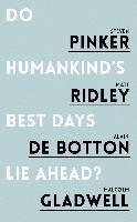 Cover-Bild zu Do Humankind's Best Days Lie Ahead (eBook) von Pinker, Steven