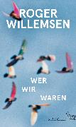 Cover-Bild zu Wer wir waren von Willemsen, Roger