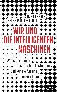 Cover-Bild zu Wir und die intelligenten Maschinen von Dräger, Jörg