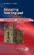 Cover-Bild zu Educating New England (eBook) von Schmid, Franziska