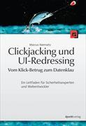 Cover-Bild zu Clickjacking und UI-Redressing - Vom Klick-Betrug zum Datenklau von Niemietz, Marcus