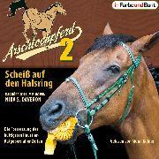 Cover-Bild zu Arschlochpferd 2 - Scheiß auf den Halsring (Audio Download) von Daveron, Nika S.