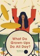 Cover-Bild zu Ryski, Dawid: What Do Grown-Ups Do All Day?
