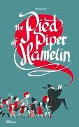Cover-Bild zu Baas, Thomas (Illustr.): The Pied Piper of Hamelin
